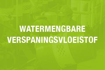 Watermengbare_verspaningsvloeistof